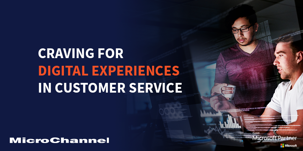 Craving for Digital Experiences in Customer Service