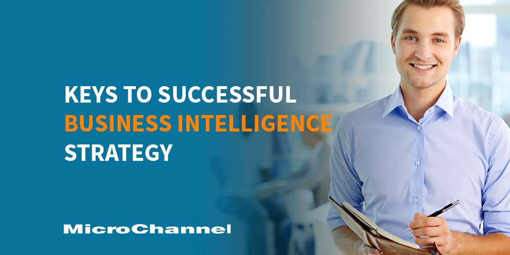 keys to successful business intelligence strategy
