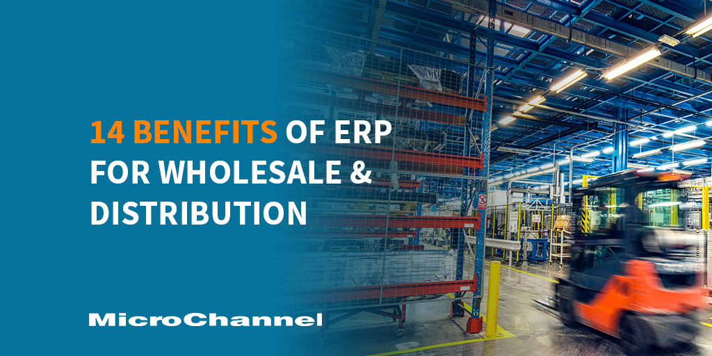 14 Benefits of ERP for Wholesale and Distribution Industry